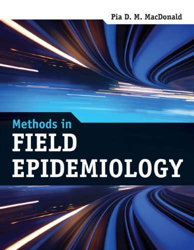 Methods in Field Epidemiology 9780763784591
