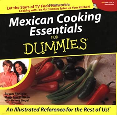 Mexican Cooking Essentials for Dummies 9780762413997