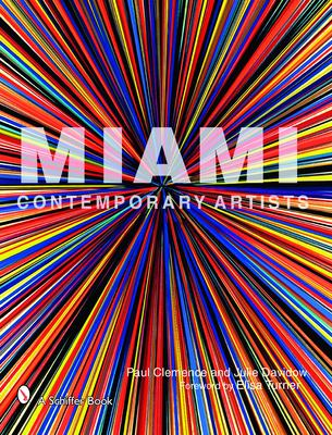 Miami Contemporary Artists 9780764326479