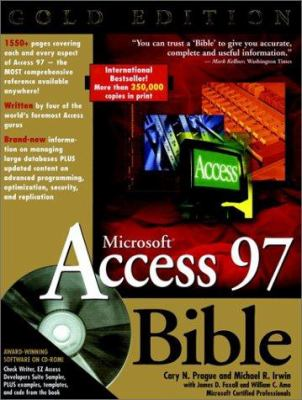 Microsoft Access 97 Bible [With CDROM] 9780764533556