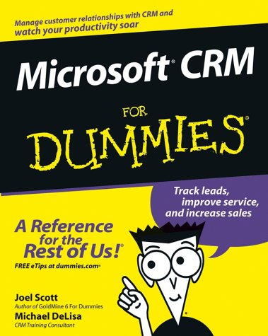 Microsoft CRM for Dummies 9780764516986