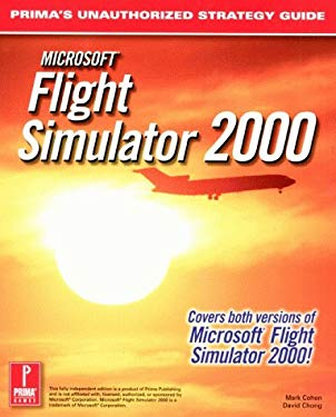 Microsoft Flight Simulator 2000: Prima's Unauthorized Strategy Guide 9780761526575