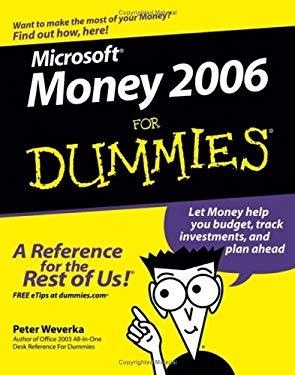 Microsoft Money 2006 for Dummies 9780764599538