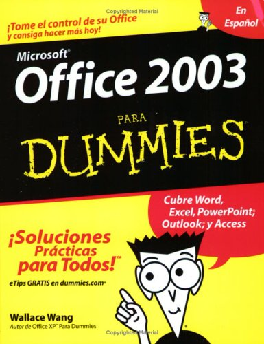 Microsoft Office 2003 Para Dummies 9780764567810