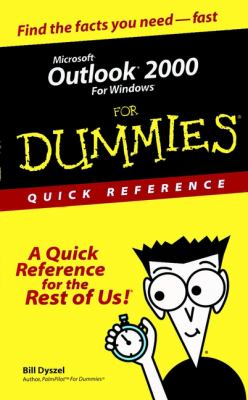Microsoft Outlook 2000 for Windows for Dummies Quick Reference 9780764504723