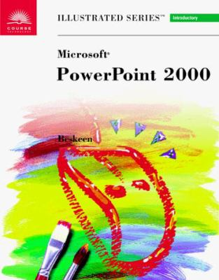 Microsoft PowerPoint 2000-Illustrated Introductory 9780760060742