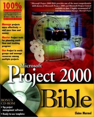 Microsoft. Project 2000 Bible [With CDROM] 9780764533198