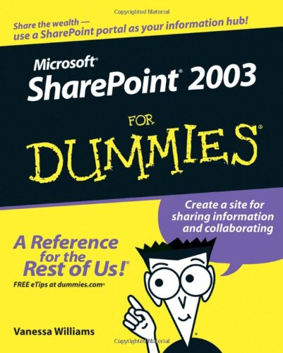 Microsoft Sharepoint 2003 for Dummies 9780764579394
