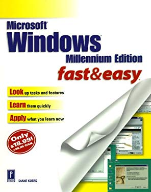 Microsoft Windows Millennium Edition: Fast and Easy 9780761527398