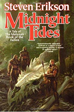 Midnight Tides: A Tale of the Malazan Book of the Fallen 9780765310057