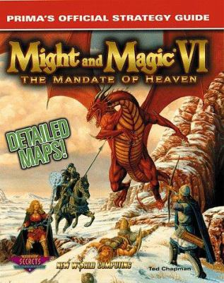 Might and Magic VI: The Mandate of Heaven; Prima's Official Strategy Guide 9780761511090