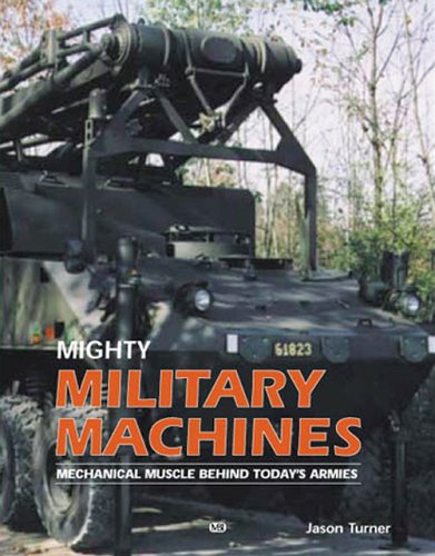 Mighty Military Machines 9780760314098
