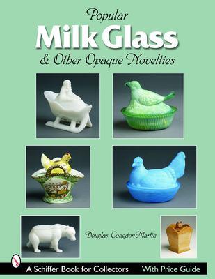 Milk Glass & Other Opaque Novelties 9780764322075
