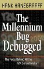 Millennium Bug Debugged: The Facts Behind All the Y2K Sensationalism 9780764223396