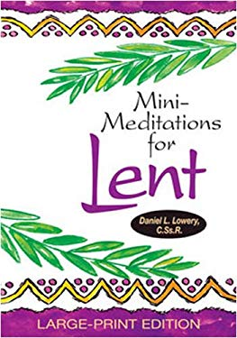 Mini-Meditations for Lent 9780764817694