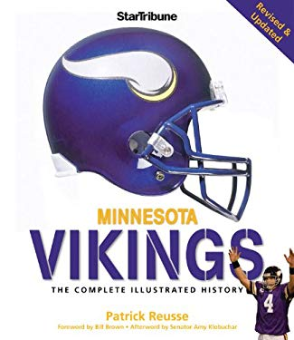 Minnesota Vikings: The Complete Illustrated History 9780760339534