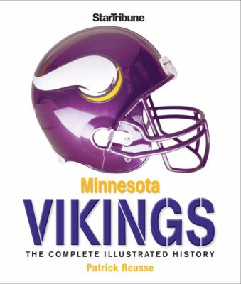 Minnesota Vikings: The Complete Illustrated History 9780760332320