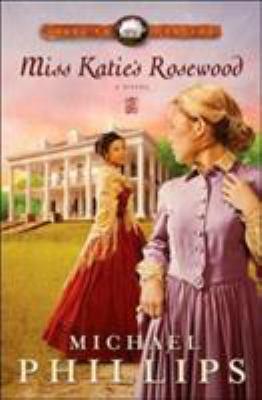 Miss Katie's Rosewood 9780764203985