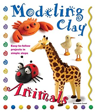 Modeling Clay: Animals 9780764145797