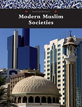 Modern Muslim Societies 9780761479277