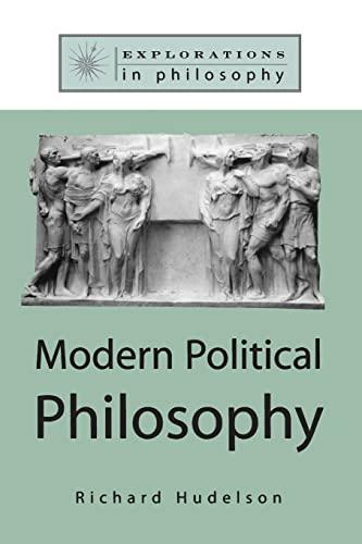 Modern Political Philosophy 9780765600226
