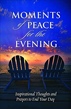 Moments of Peace for the Evening 9780764201707