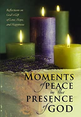 Moments of Peace in the Presence of God 9780764229220