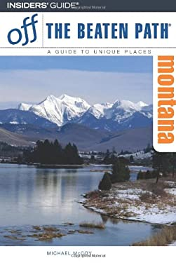 Montana: A Guide to Unique Places 9780762744237