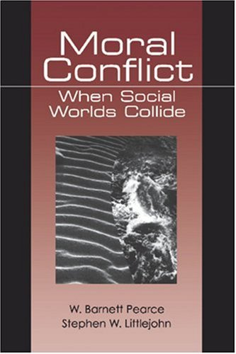 Moral Conflict: When Social Worlds Collide 9780761900535