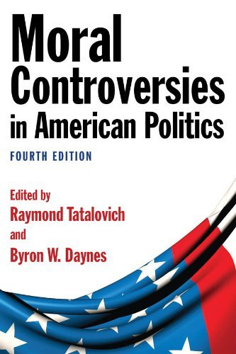 Moral Controversies in American Politics 9780765626516