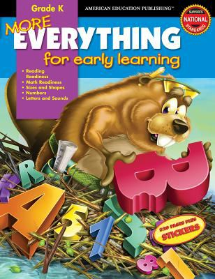 More Everything for Early Learning: Grade K [With Stickers] 9780769641003