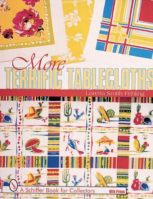 More Terrific Tablecloths 9780764309755