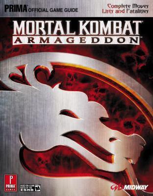 Mortal Kombat: Armageddon: Prima Official Game Guide 9780761554486