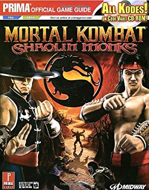 Mortal Kombat: Shaolin Monks: Prima Official Game Guide [With CDROM] 9780761552192