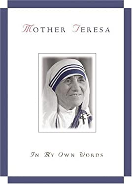 Mother Teresa, in My Own Words 9780764802003