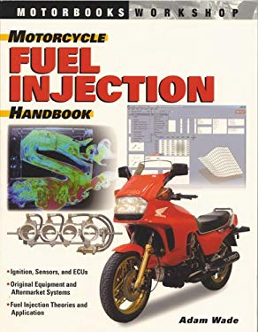 Motorcycle Fuel Injection Handbook 9780760316351