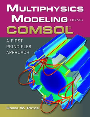 Multiphysics Modeling Using Comsol?