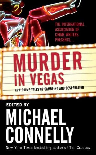 Murder in Vegas: New Crime Tales of Gambling and Desperation 9780765353658
