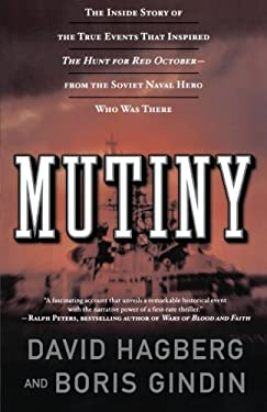 Mutiny: The True Events That Inspired the Hunt of Red October 9780765313515