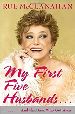 My First Five Husbands..: And the Ones Who Got Away 9780767926768
