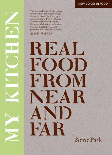 My Kitchen: Real Food from Near and Far 9780762770342