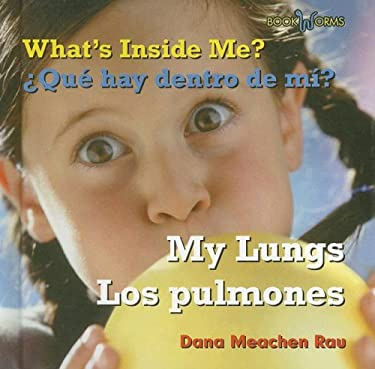 My Lungs/Los Pulmones 9780761424833