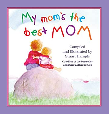 My Mom's the Best Mom 9780761119685