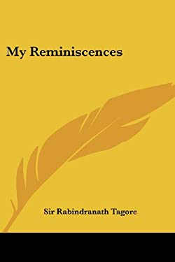 My Reminiscences 9780766182660