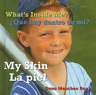 My Skin/La Piel 9780761424840