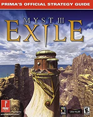 Myst III: Exile: Prima's Official Strategy Guide 9780761531609