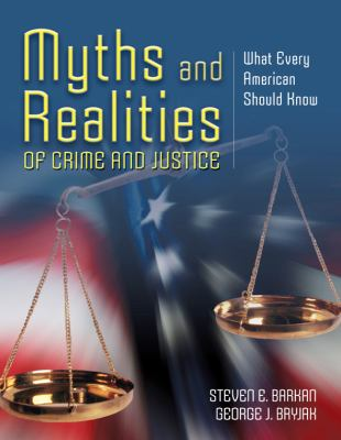Myths and Realities of Crime and Justice: What Every American Should Know 9780763755744