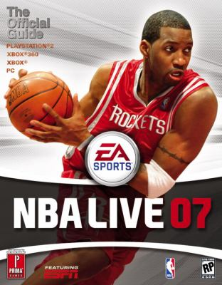 NBA Live 07: Prima Official Game Guide 9780761553908