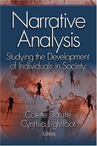 Narrative Analysis: Studying the Development of Individuals in Society 9780761927983