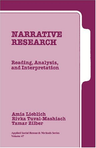 Narrative Research: Reading, Analysis, and Interpretation 9780761910435